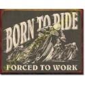 Plaque metal decorative born to ride