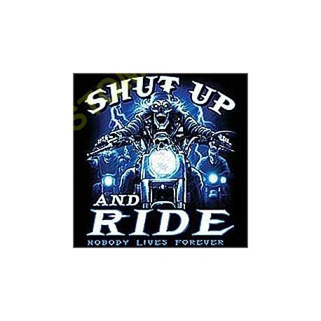 T shirt biker shut up and ride