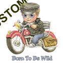 Body boy baby biker born to be wild