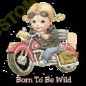 Body girl baby biker born to be wild