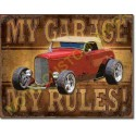 Plaque metal decorative my garage, my rules hot rod