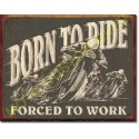 Plaque metal decorative born to ride